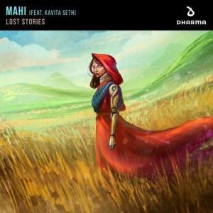 Lost Stories - MAHI