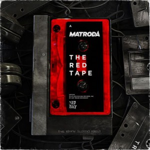 Matroda - The RED Tape Side A EP