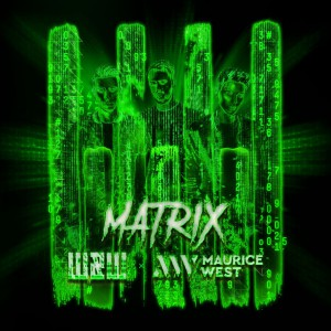 W & W & Maurice West - Matrix