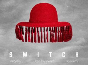 تصویر Afrojack x Jewelz & Sparks – Switch
