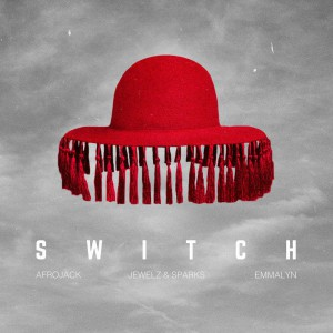 Afrojack x Jewelz & Sparks - Switch