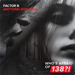 Factor B - Anything
