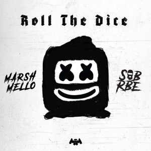 Photo of Marshmello & SOB X RBE – Roll The Dice EP