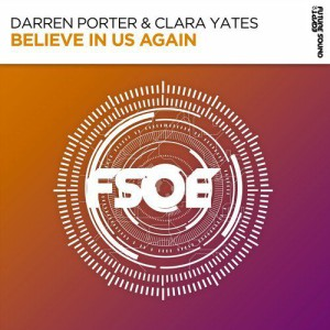 Photo of Darren Porter & Clara Yates – Believe In Us Again