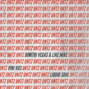 Photo of Dimitri Vegas & Like Mike x Vini Vici x Liquid Soul – Untz Untz