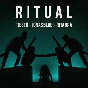 Tiesto x Jonas Blue - Ritual (feat. Rita Ora)