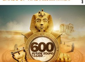 Photo of Aly & Fila – Sands Of Time (FSOE600 Anthem)