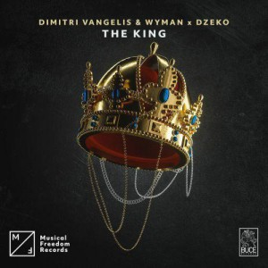 Photo of Dimitri Vangelis & Wyman x Dzeko – The King