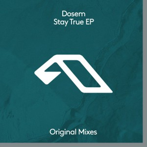 Photo of Dosem – Stay True EP
