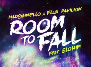 Marshmello & Flux Pavilion - Room to Fall