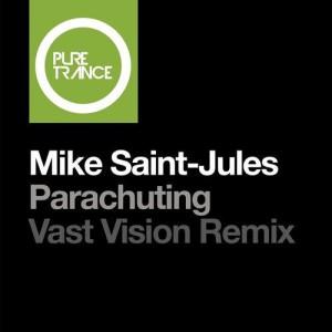 Mike Saint-Jules - Parachuting (Vast Vision Remix)