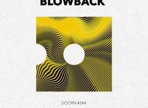 Photo of Sander van Doorn & Firebeatz – Blowback