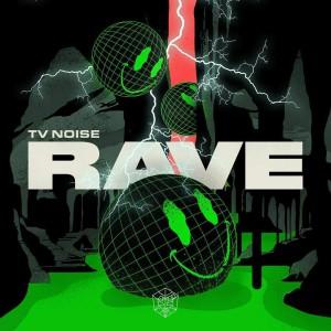 TV Noise - Rave