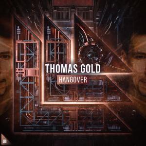 آهنگ بیس هاوس از Thomas Gold به نام Hangover