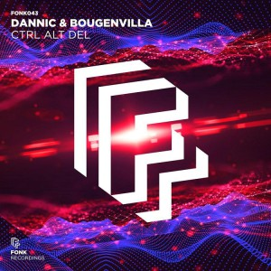 Photo of Dannic x Bougenvilla – Ctrl Alt Del