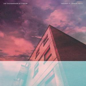 Photo of آهنگ جدید از The Chainsmokers x Illenium به نام Takeaway