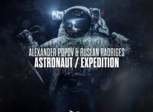 Alexander Popov & Ruslan Radriges - Astronaut / Expedition
