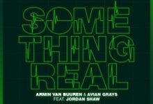 Photo of Armin van Buuren & Avian Grays – Something Real