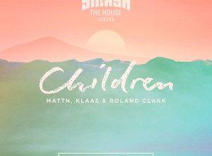 MATTN x Klaas x Roland Clark - Children (John Christian Remix)