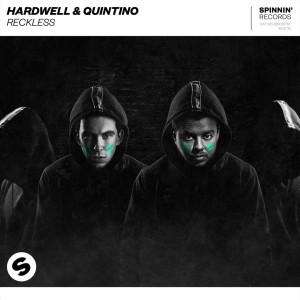 Photo of Hardwell & Quintino – Reckless