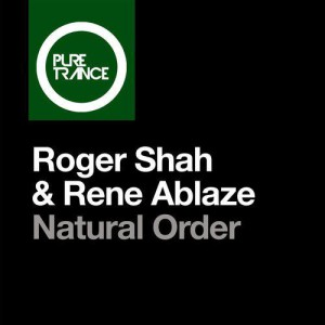 Photo of Roger Shah & Rene Ablaze – Natural Order