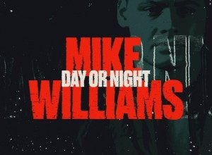 Photo of Mike Williams – Day Or Night