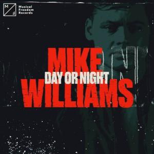 دانلود آهنگ از Mike Williams با نام Day Or Night