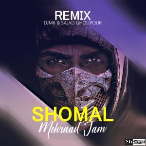 Photo of mehraad jam – shomal (Djm6 & Sajjad Gholipour remix)