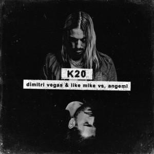 آهنگ جدید از Dimitri Vegas & Like Mike به نام K20