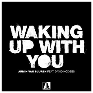 Photo of Armin van Buuren – Waking Up With You