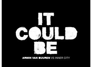 Photo of Armin van Buuren vs Inner City – It Could Be