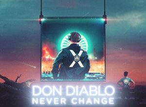 Photo of Don Diablo – Never Change