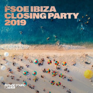 FSOE Ibiza Closing Party 2019 Download