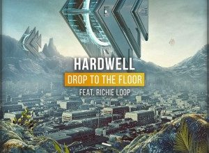 Photo of Hardwell ft. Richie Loop – Drop To The Floor