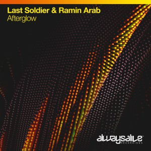 Last Soldier & Ramin Arab - Afterglow