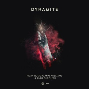 Nicky Romero & Mike Williams x Amba Shepherd - Dynamite