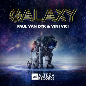 تصویر Paul van Dyk & Vini Vici – Galaxy