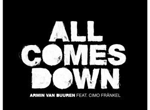 Photo of Armin van Buuren – All Comes Down