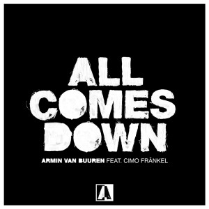 Armin van Buuren – All Comes Down
