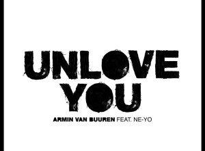 Photo of Armin van Buuren feat. Ne-Yo – Unlove You