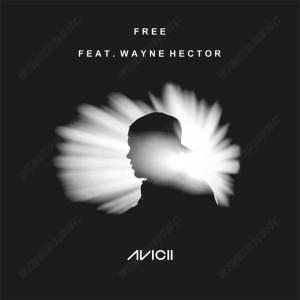 Avicii ft. Wayne Hector - Free