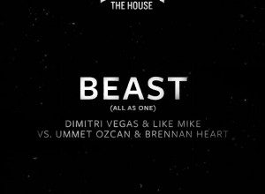 Photo of Dimitri Vegas & Like Mike vs. Ummet Ozcan & Brennan Heart – Beast