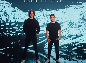 Photo of Martin Garrix & Dean Lewis – Used To Love
