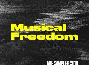 Photo of Musical Freedom ADE Sampler 2019 Compilation