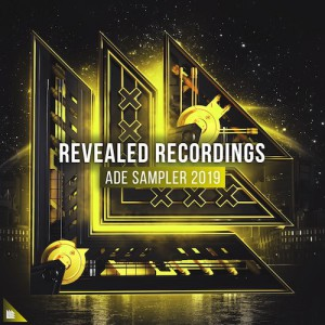 Revealed ADE Sampler 2019 Compilation