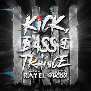 Photo of Andrew Rayel x Chukiess & Whackboi – Kick, Bass & Trance