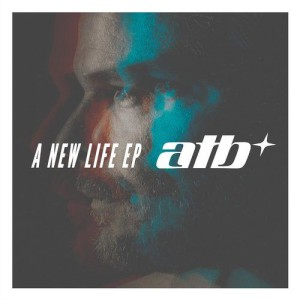 Atb & Karra & Natalie Major – A New Life EP