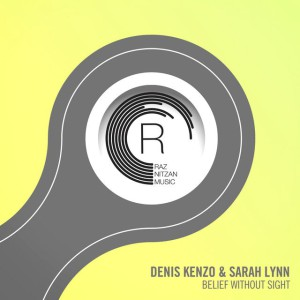 Photo of Denis Kenzo & Sarah Lynn – Belief Without Sight