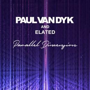 Photo of Paul Van Dyk & Elated – Parallel Dimension