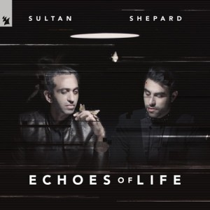 تصویر SULTAN + SHEPARD – ECHOES OF LIFE: DAY 2019